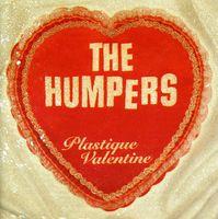 Humpers - Plastique Valentine [Import]