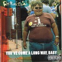Fatboy Slim - You've Come A Long Way Baby [Import LP]