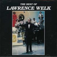 Lawrence Welk - Best of