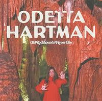 Odetta Hartman - Old Rockhounds Never Die [Import LP]