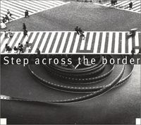 Fred Frith - Step Across the Borders