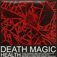 Health - Death Magic [Indie Early Release Vinyl]