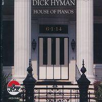Dick Hyman - House of Pianos