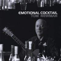 Tom Newman - Emotional Cocktail