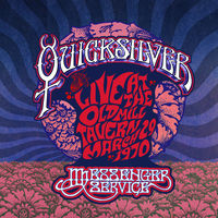 Quicksilver Messenger Service - Live At The Old Mill Tavern - March 29 1970