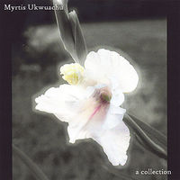 Myrtis Ukwuachu - Collection