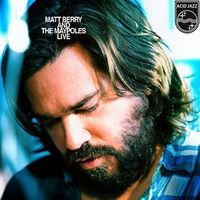Matt Berry - Matt Berry And The Maypoles Live [Import LP]