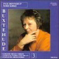 Inge Bonnerup - Buxtehude Orgelværker 3