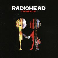 Radiohead - Best Of Radiohead [Import]