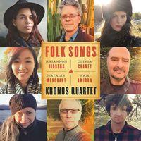 The Kronos Quartet - Folk Songs [LP]