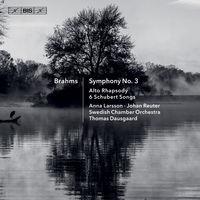 Brahms - Symphony 3 / Alto Rhapsody / 6 Schubert Songs