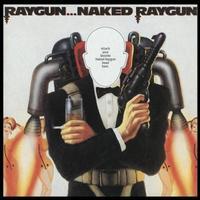 Naked Raygun - Raygun Naked Raygun