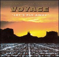 Voyage - Let's Fly Away