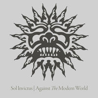 Sol Invictus - Agains The Modern World (Dig)