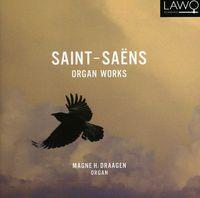Saint-Saens / Draagen - Organ Works
