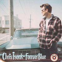 Chris Isaak - Forever Blue [Vinyl]