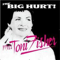 Toni Fisher - Big Hurt [Import]