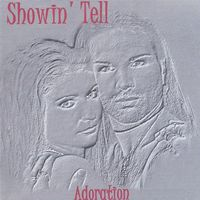 Showin' Tell - Adoration
