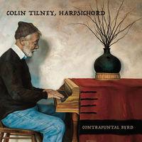 Colin Tilney - Contrapuntal Byrd