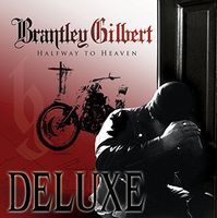 Brantley Gilbert - Halfway To Heaven (Gate)
