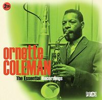 Ornette Coleman - Essential Recordings