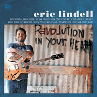 Eric Lindell - Revolution In Your Heart (Org) [Download Included]