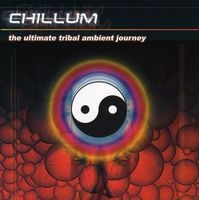V/A Chillum - Ultimate Tribal Ambient Journey