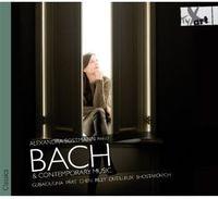Alexandra Sostmann - Bach & Contemporary Music