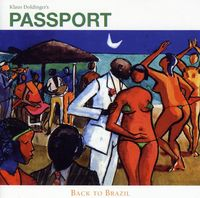 Passport - Back To Brazil