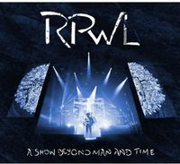 Rpwl - Show Beyond Man & Time