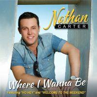 Nathan Carter - Where I Wanna Be [Import]