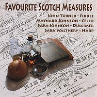 John Turner - Favourite Scotch Measures