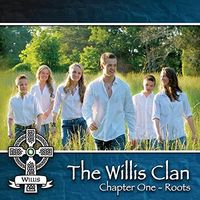 The Willis Clan - Chapter One - Roots