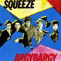 Squeeze - Argybargy [LP]