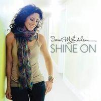 Sarah Mclachlan - Shine On [Vinyl]