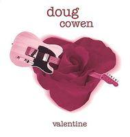 Doug Cowen - Valentine