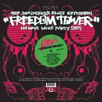 The Jon Spencer Blues Explosion - Freedom Tower: No Wave Dance Party 2015 [Vinyl]