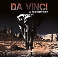 Da Vinci - Ambition Rocks