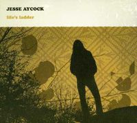 Jesse Aycock - Life's Ladder