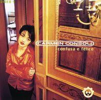 Carmen Consoli - Confusa E Felice [Import]