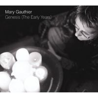 Mary Gauthier - Genesis (The Early Years) [Import]