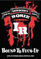 Innocent Rosie - Bound to Fuck Up
