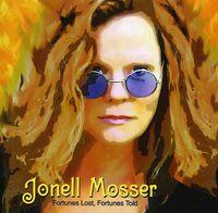 Jonell Mosser - Fortunes Lost, Fortunes Told