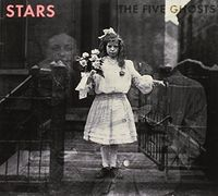 Stars - Five Ghosts (Asia)