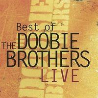 The Doobie Brothers - Best Of Live