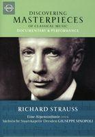 R. STRAUSS - Discovering Masterpieces: Strauss Eine Alpensinfon