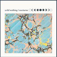 Wild Nothing - Nocturne (Mpdl)