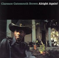 Clarence 'Gatemouth' Brown - Alright Again! [Vinyl]
