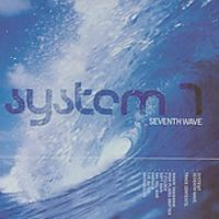 System 7 - Seventh Wave [Import]