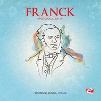 Franck - Pastorale E Maj 19 (Mod) [Remastered]
